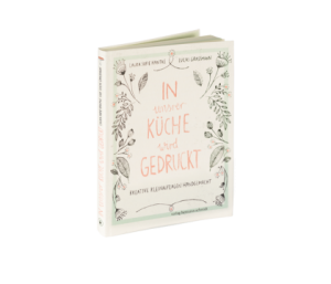 In unsrer Küche wird gedruckt_Hantke/Grassmann